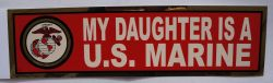 Bumper Sticker-My Daughter Is A U.S. Marine