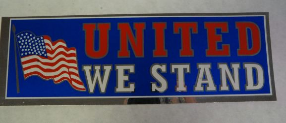 Bumper Sticker-United We Stand