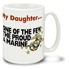 Coffee Cup-My Daughter One Of the Few