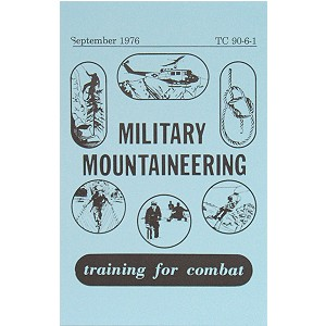 Military Mountaineering Training For Combat Manual