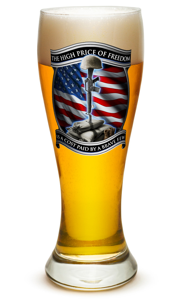 PILSNER GLASS-The High Price Of Freedom 23oz
