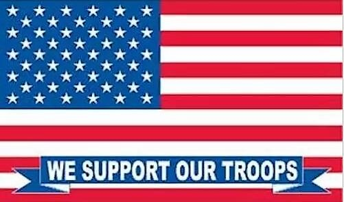 We Support Our Troops 3'x5' Flag